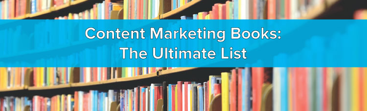 content-marketing-books-the-ultimate-list