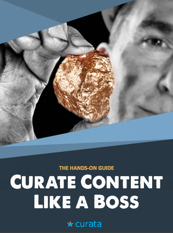 Curate Content Like a Boss