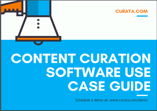 Curation Use Case Guide: See Examples of Curation in action