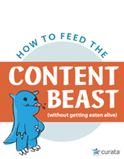 How to Feed the Content Beast