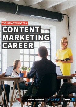 TThe Ultimate Guide to a Content Marketing Career