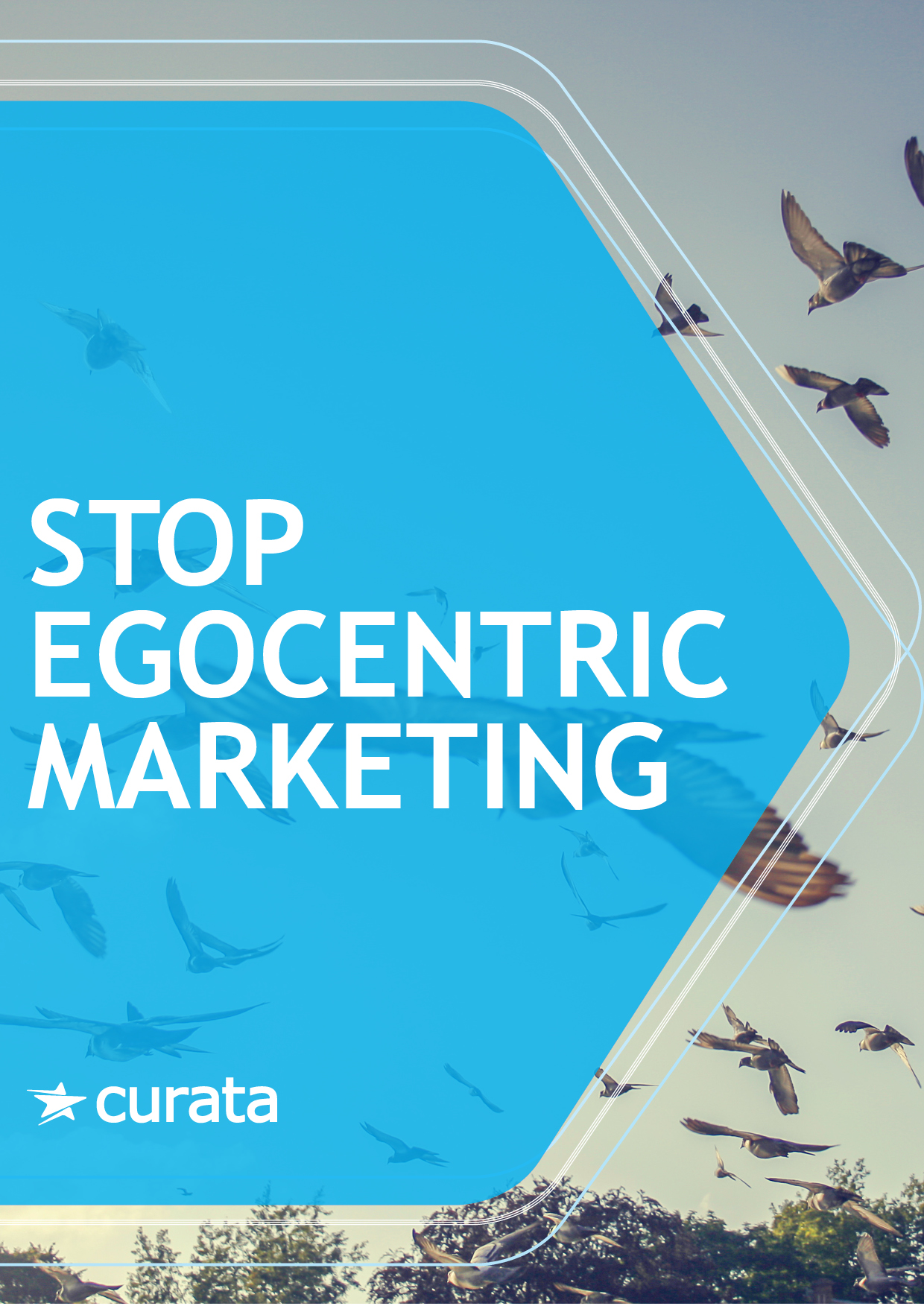Stop Egocentric Marketing